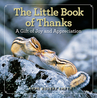 The Little Book of Thanks: A Gift of Joy and Appreciation Cover Image