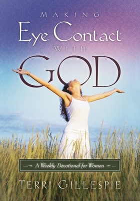 Cover for Making Eye Contact with God