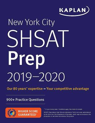 New York City SHSAT Prep 2019-2020: 900+ Practice Questions (Kaplan Test Prep NY) Cover Image