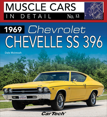 1969 Chev Chevelle Ss: MC in Detail 12: Muscle Cars in Detail No. 12 Cover Image