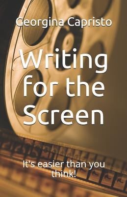 Writing for the Screen: It's Easier Than You Think! Cover Image