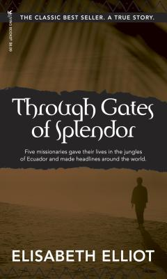 Through Gates of Splendor Cover