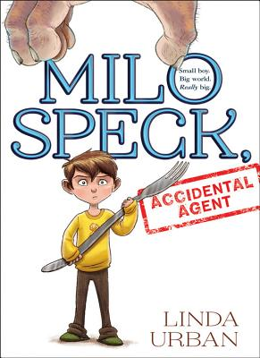Milo Speck, Accidental Agent Cover Image