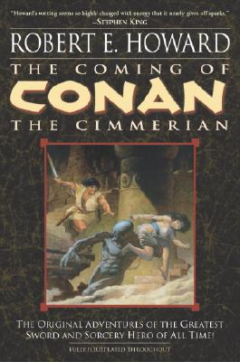 The Coming of Conan the Cimmerian: Book One (Conan the Barbarian #1) Cover Image