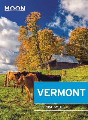 Moon Vermont (Travel Guide) Cover Image
