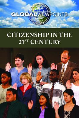 Citizenship in the 21st Century (Global Viewpoints) Cover Image