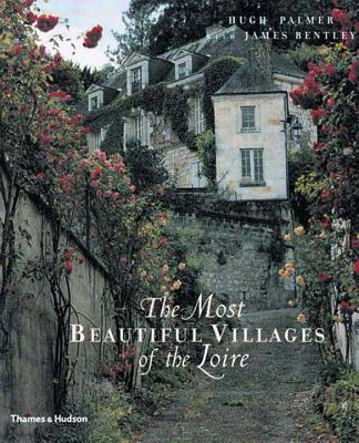 The Most Beautiful Villages of the Loire Cover Image
