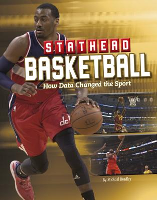 Stathead Basketball: How Data Changed the Sport (Stathead Sports) Cover Image