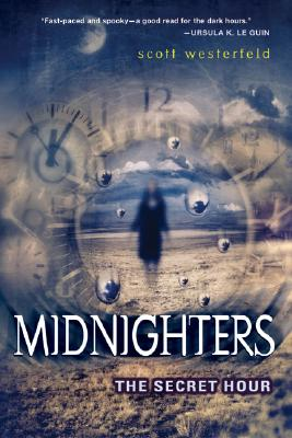 Midnighters #1: The Secret Hour Cover Image