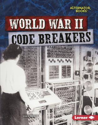 World War II Code Breakers Cover Image