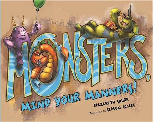 Monsters, Mind Your Manners! Cover