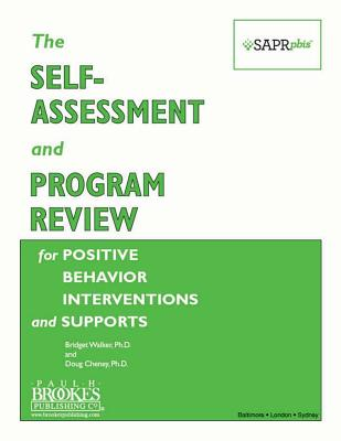The Self-Assessment and Program Review for Positive Behavior Interventions and Supports (Sapr-Pbis(tm)) Cover Image