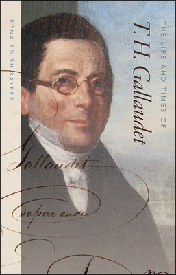 The Life and Times of T. H. Gallaudet Cover Image