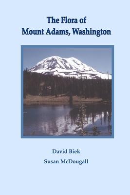 The Flora of Mount Adams, Washington Cover Image