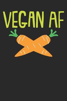 Kochbuch zum ausfüllen: für vegane und vegetarische Rezepte, dein persönliches Nachschlagewerk mit deinen eigenen Rezepten; Motiv: Vegan AF Cover Image