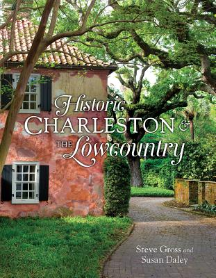 Historic Charleston & the Lowcountry Cover Image