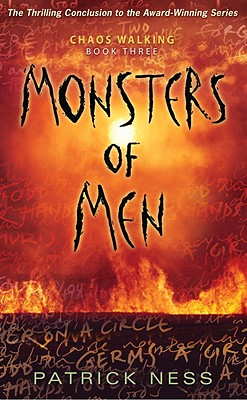 Monsters of Men: Chaos Walking: Book Three Cover Image