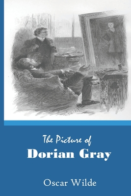 The Picture of Dorian Gray: by Oscar Wilde Illustrated Cover Image