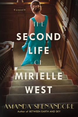 The Second Life of Mirielle West: A Haunting Historical Novel Perfect for Book Clubs Cover Image