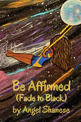 Be Affirmed: Fade to Black Cover Image