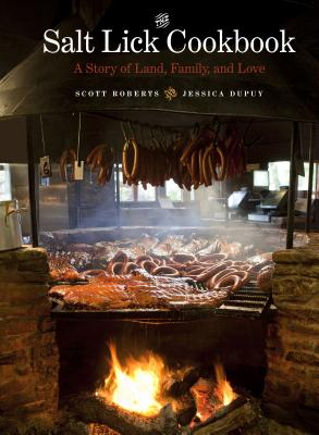 The Salt Lick Cookbook: A Story of Land, Family, and Love Cover Image