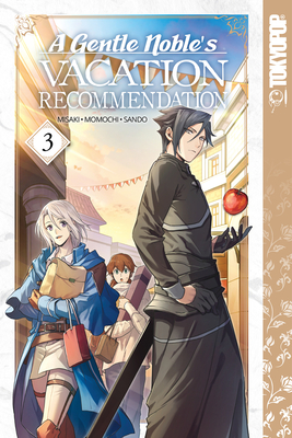 Cover for A Gentle Noble's Vacation Recommendation, Volume 3, 3