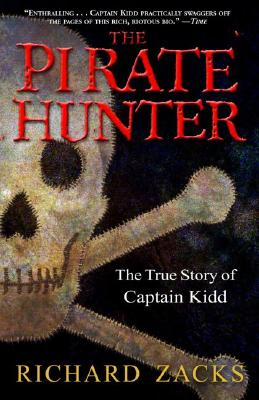 The Pirate Hunter: The True Story of Captain Kidd Cover Image