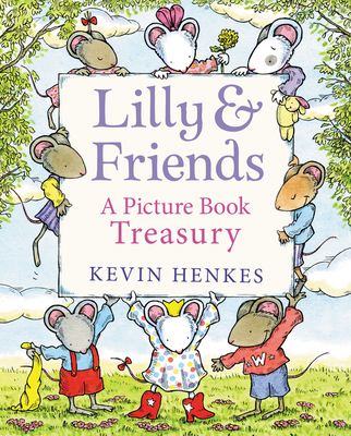 Lilly & Friends: A Picture Book Treasury Cover Image