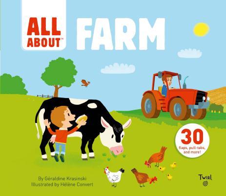 All About Farm by Geraldine Krasinskie