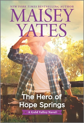 The Hero of Hope Springs (Gold Valley Novel) Cover Image