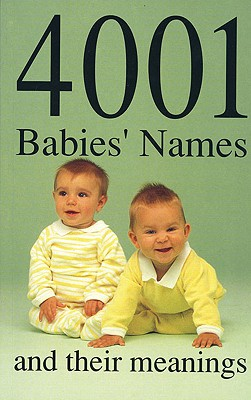 4001 Babies' Names and Their Meanings Cover Image
