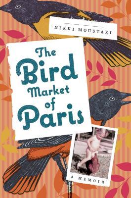 The Bird Market of Paris Cover