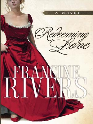 Redeeming Love (Christian Softcover Originals) Cover Image