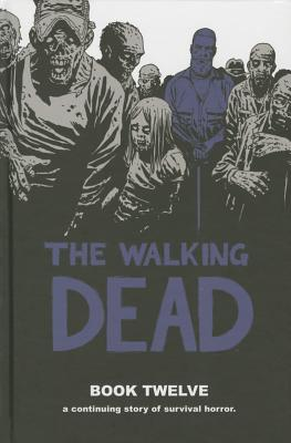 The Walking Dead, Book 12 cover image