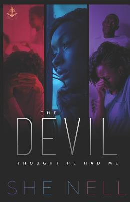 The Devil Thought He Had Me Cover Image