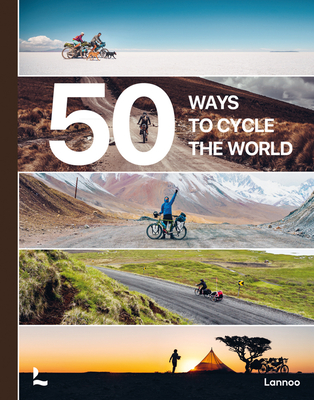 50 Ways to Cycle the World Cover Image