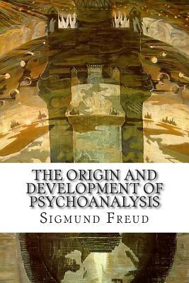 The Origin and Development of Psychoanalysis Cover Image