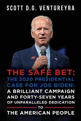 The 2020 Presidential Case for Joe Biden Cover Image