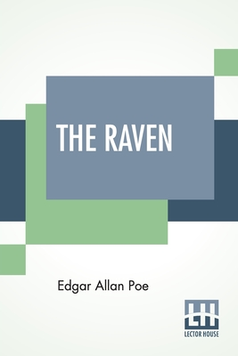 The Raven: With Comment By Edmund C. Stedman Cover Image