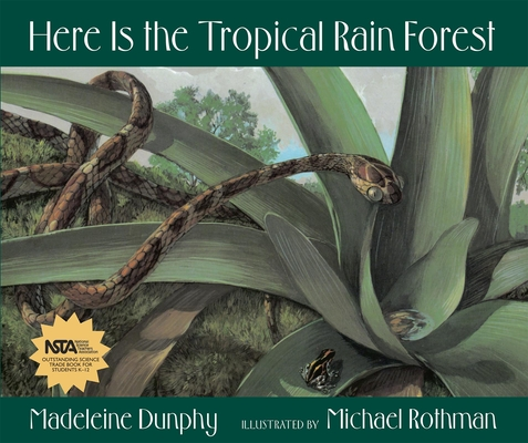 Here Is the Tropical Rain Forest (Web of Life) Cover Image