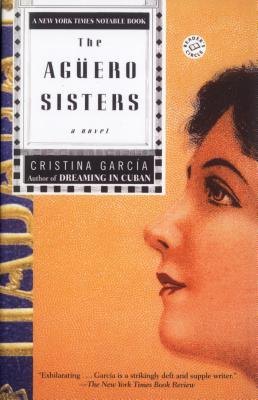 The Aguero Sisters: A Novel Cover Image