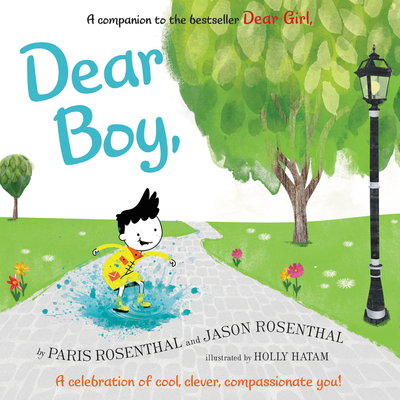 Dear Boy,: A Celebration of Cool, Clever, Compassionate You! Cover Image