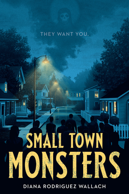 Cover for Small Town Monsters (Underlined Paperbacks)