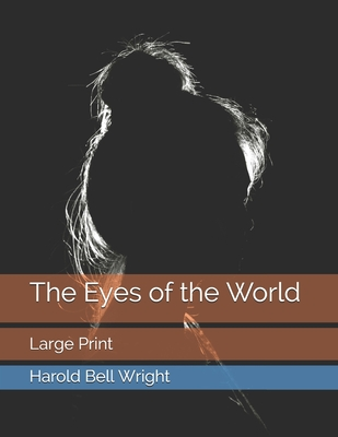 The Eyes of the World: Large Print Cover Image