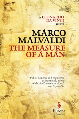 The Measure of a Man: A Novel of Leonardo Da Vinci Cover Image