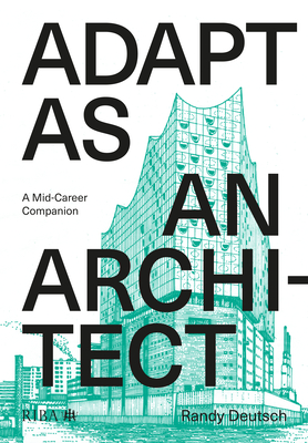 Adapt as an Architect: A Mid-Career Companion Cover Image