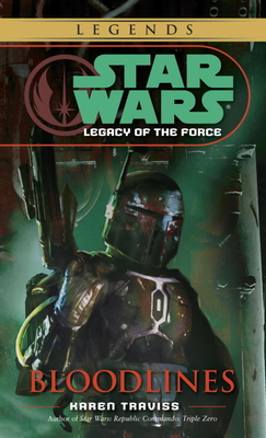 Bloodlines: Star Wars Legends (Legacy of the Force) (Star Wars: Legacy of the Force - Legends #2) Cover Image