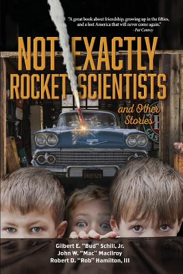 Not Exactly Rocket Scientists and Other Stories Cover Image