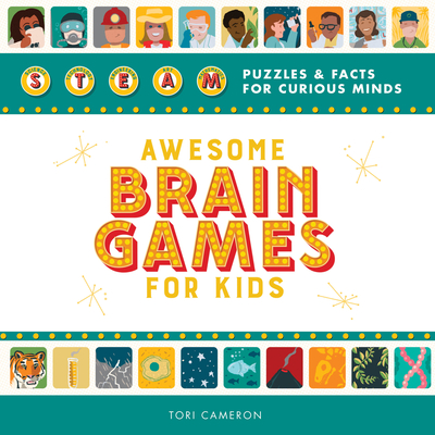 Awesome Brain Games for Kids: Steam Puzzles and Facts for Curious Minds Cover Image