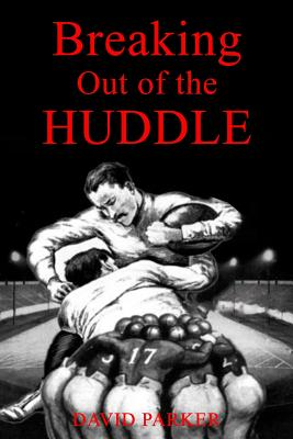Breaking Out of the Huddle Cover Image